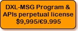 DXL-MSG Program and APIs, perpetual license, $9,995/€9.995