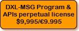 DXL-MSG Program and APIs, perpetual license, $9,995/€9.995
